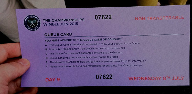 Wimbledon 2015: a queue card that is consequentially numbered. I am number 07622.