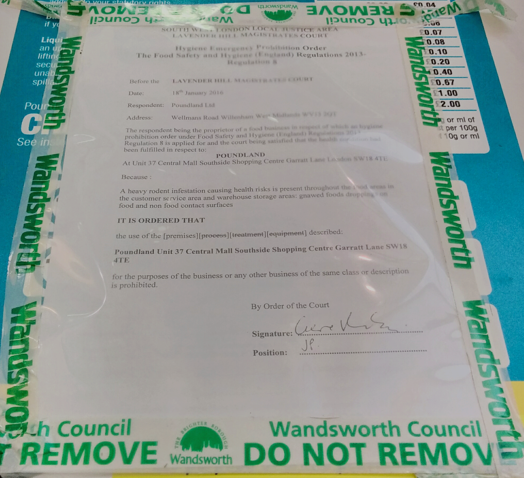 An hygiene emergency order issued by Lavender Hill Magistrates' Court to Poundland in Wandsworth Southside shopping centre dated 18 January 2016. Photographed: 23 January 2016.