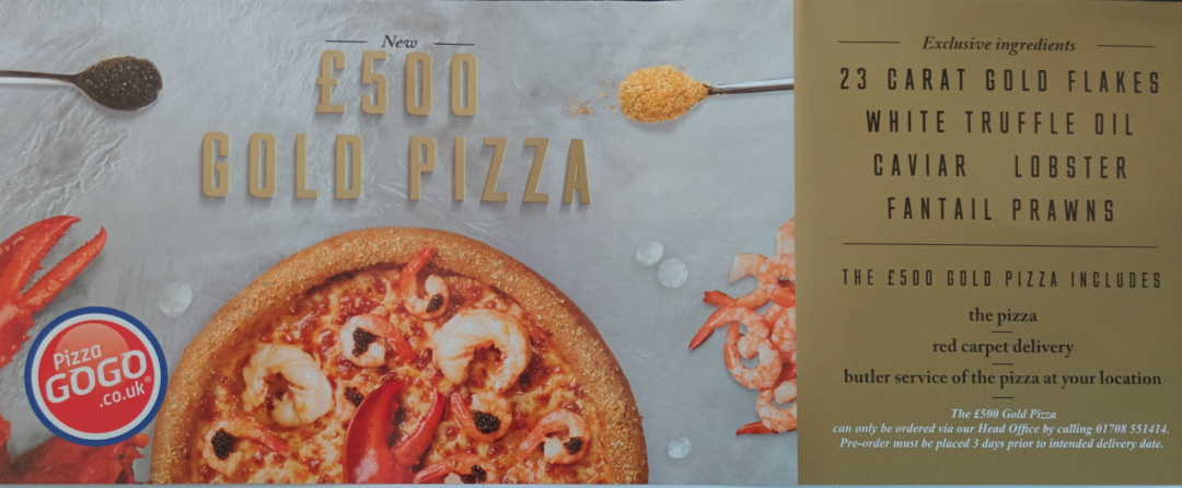 A flyer from Pizza GoGo advertising £500 gold pizza